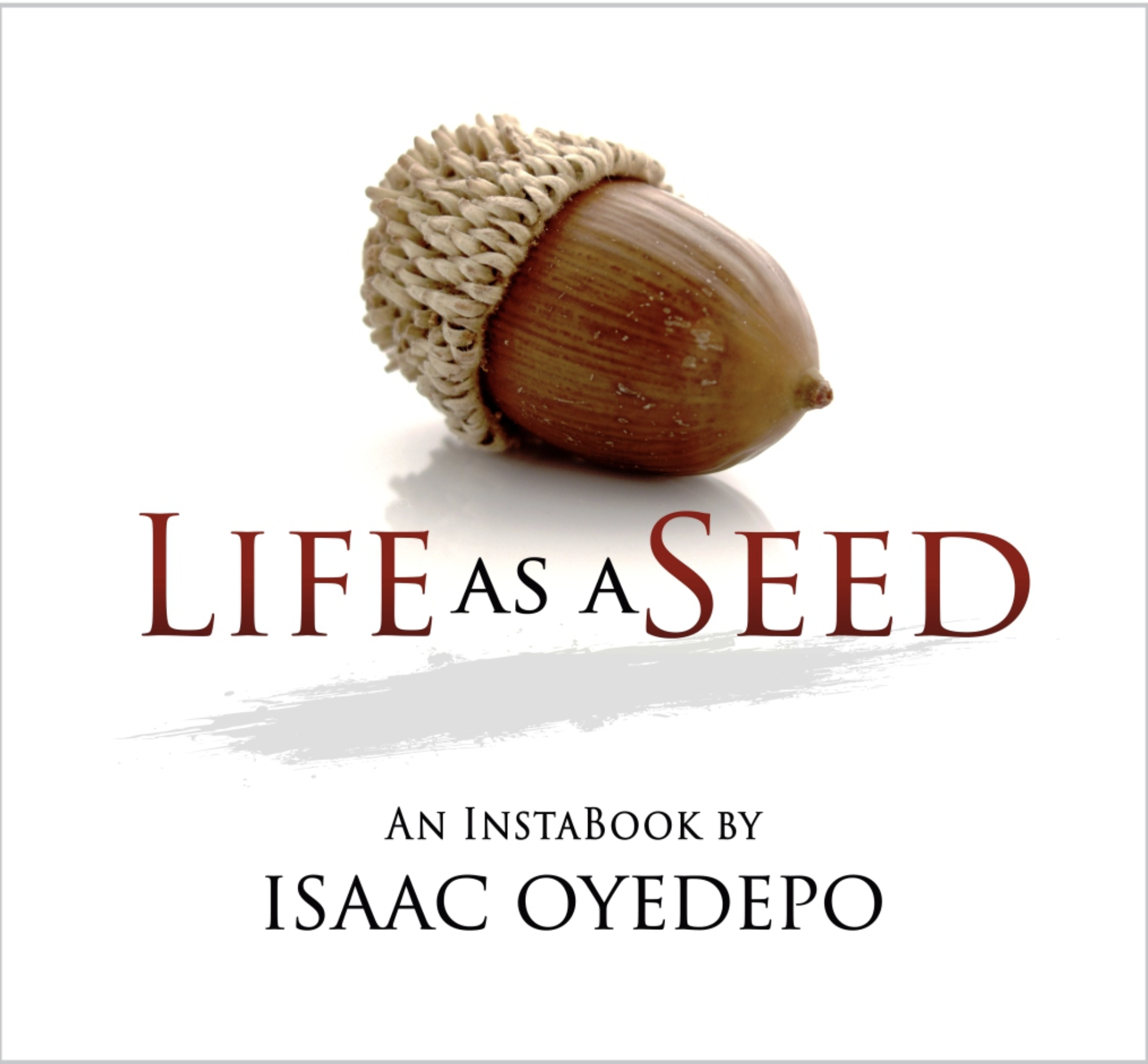 Life as a Seed