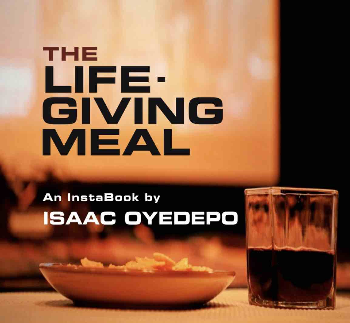 The Life Giving Meal